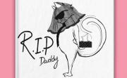 #RIPDaddy