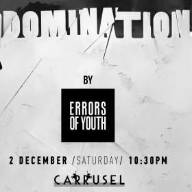 DOMINATION#2 by ERRORS OF YOUTH: Привилегията да грешим