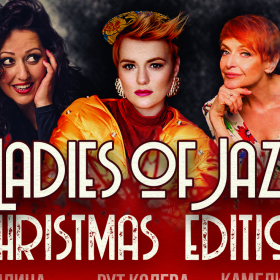 Ladies of JAZZ: Камелия, Милица & Рут