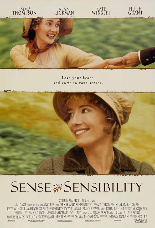 Sense and Sensibility, 1995 Две сестри вървят в противоположни посоки, но стигат до едно и също място, защото има повече от един начин да се влюбиш… Вълнуваща драма, но и романтична комедия за обществените нрави преди два века.