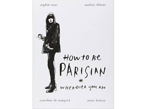 How To Be Parisian: Wherever You Are Книга 6 паундаamazon.co.uk